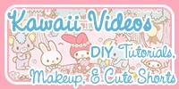 Kawaii Videos